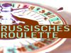 Russisches-Roulette